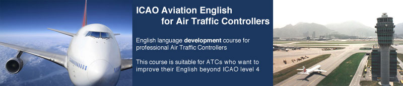 icao-ae-for-atcbanner ICAO Aviation English for Air Traffic Controllers - AviationEnglish.com
